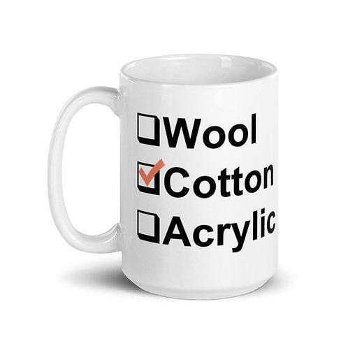 I Prefer Cotton Mug