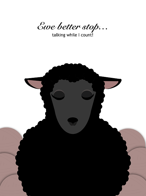 Ewe Better Stop...talking while I count! Yarn/Project Journal