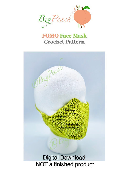 FOMO (Fear Of Missing Out) Face Mask Crochet Pattern