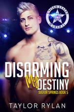 Disarming My Destiny