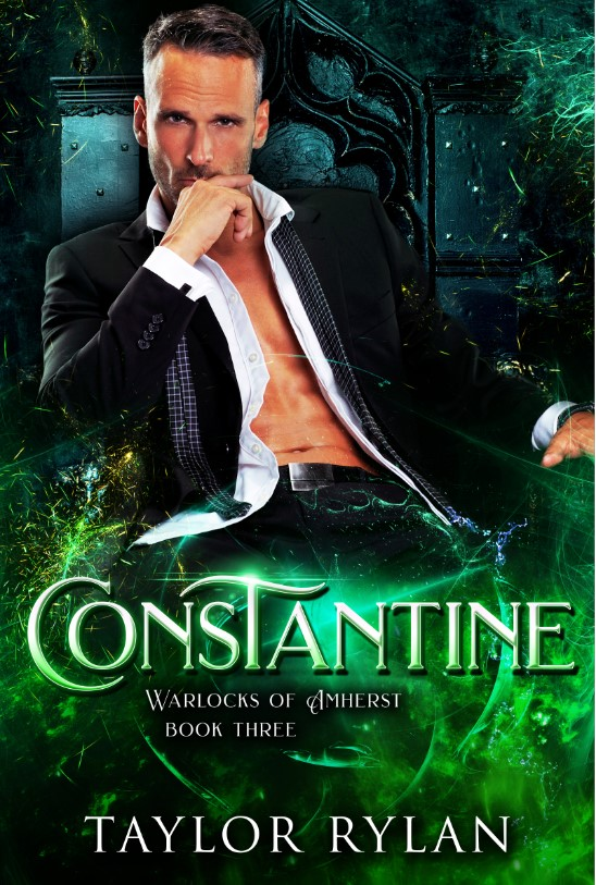 Constantine Warlocks of Amherst Book 3