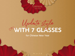 Update Style With 7 Glasses For Chinese New Year.