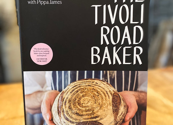 The Tivoli Road Baker by Michael and Pippa James