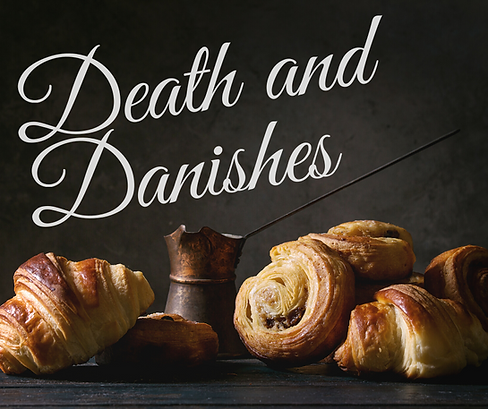 Death and Danishes-2.png