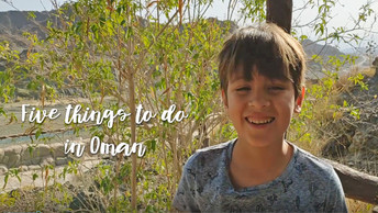 5 things to do with the kids in Oman