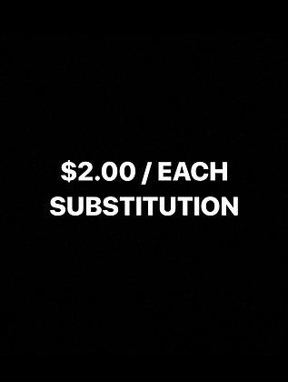 Premium Dish Substitution