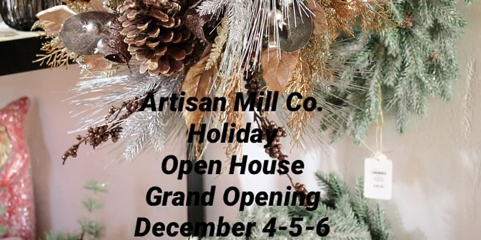 Artisan Mill - Holiday Open House