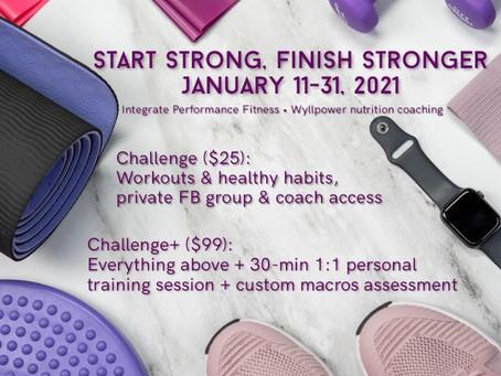 21-Day Start Strong, Finish Stronger Challenge January 11-31, 2021