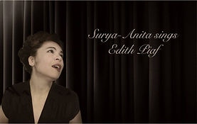 Edith Piaf Tribut, Surya-Anita sings Edith Piaf