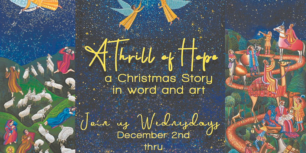 A THRILL OF HOPE: The Christmas Story in Word and Art