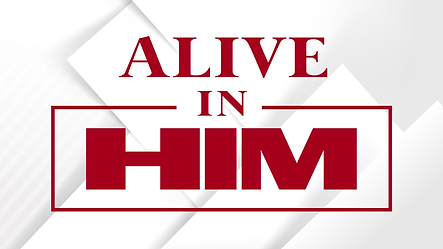 FBCT - Unity Series - ALIVE IN HIM 06.13