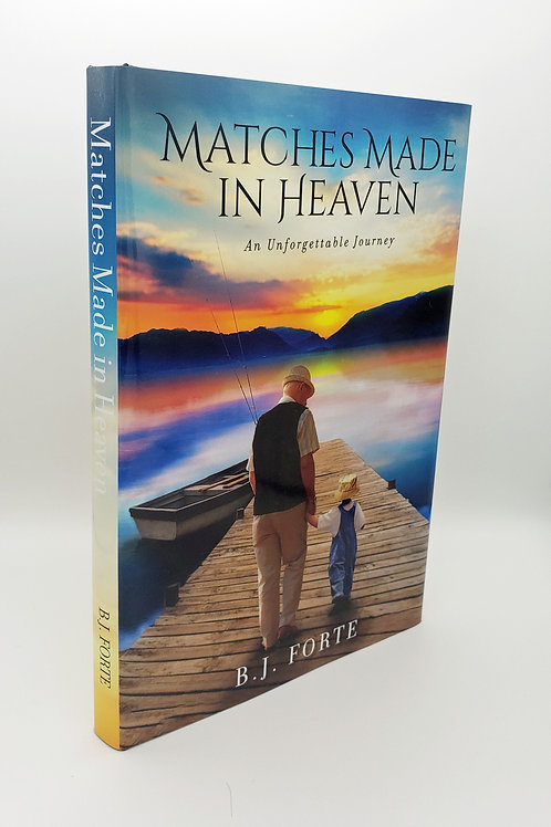 Matches Made in Heaven- An Unforgettable Journey (Hardcover)