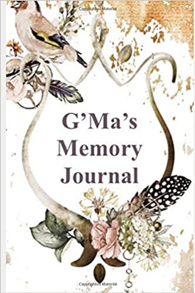 G'ma's Memory Journal Paperback