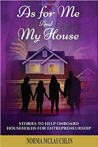 As For Me and My House: Stories to Help Onboard Households for Entrepreneurship