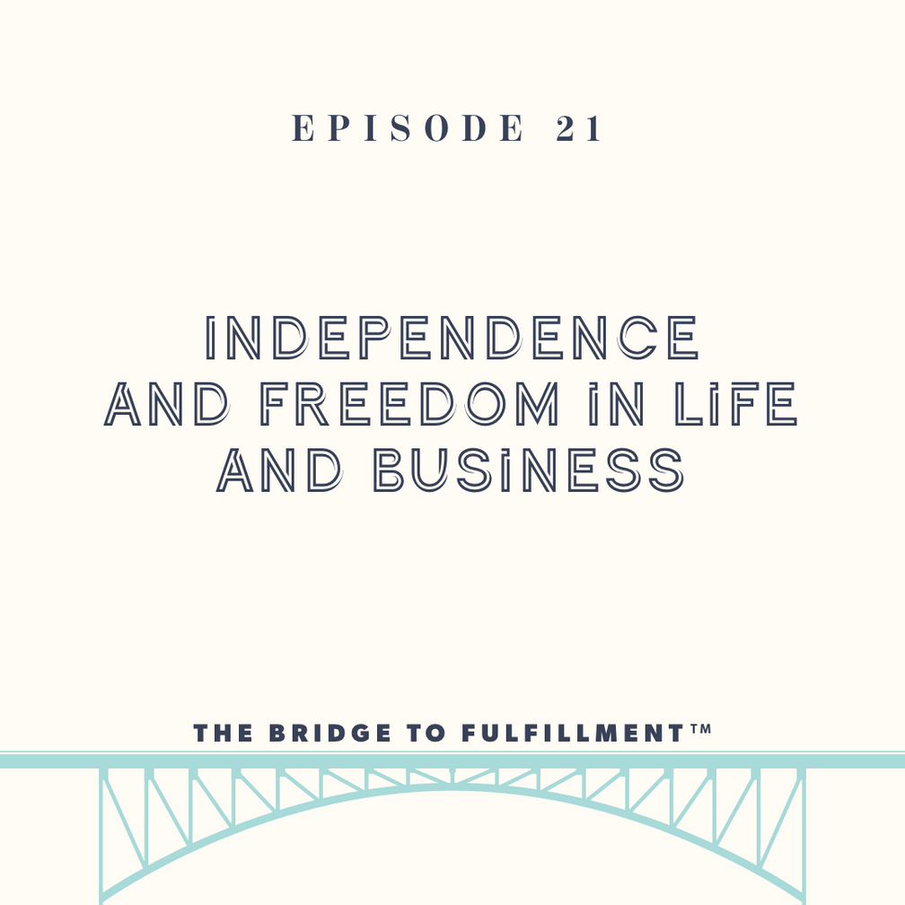 Independence and Freedom in Life and Business