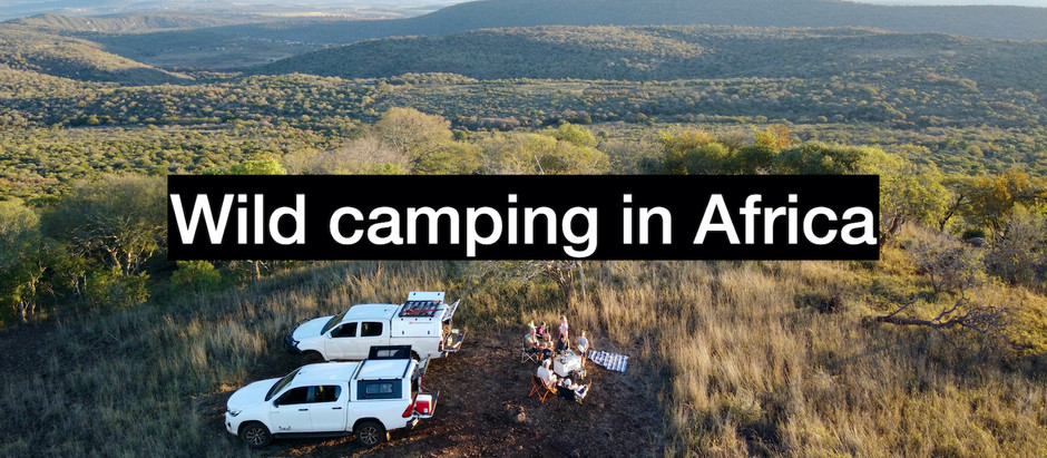 Wild camping in Africa