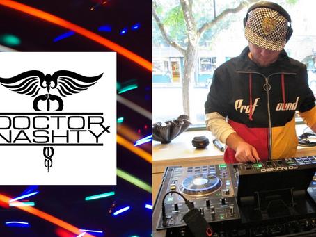 Doctor Nashty: Electronic/Dance