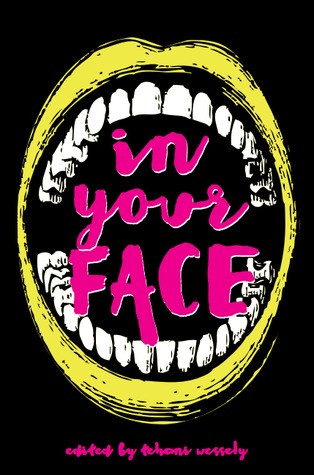 In Your Face edited by Tehani Wessely