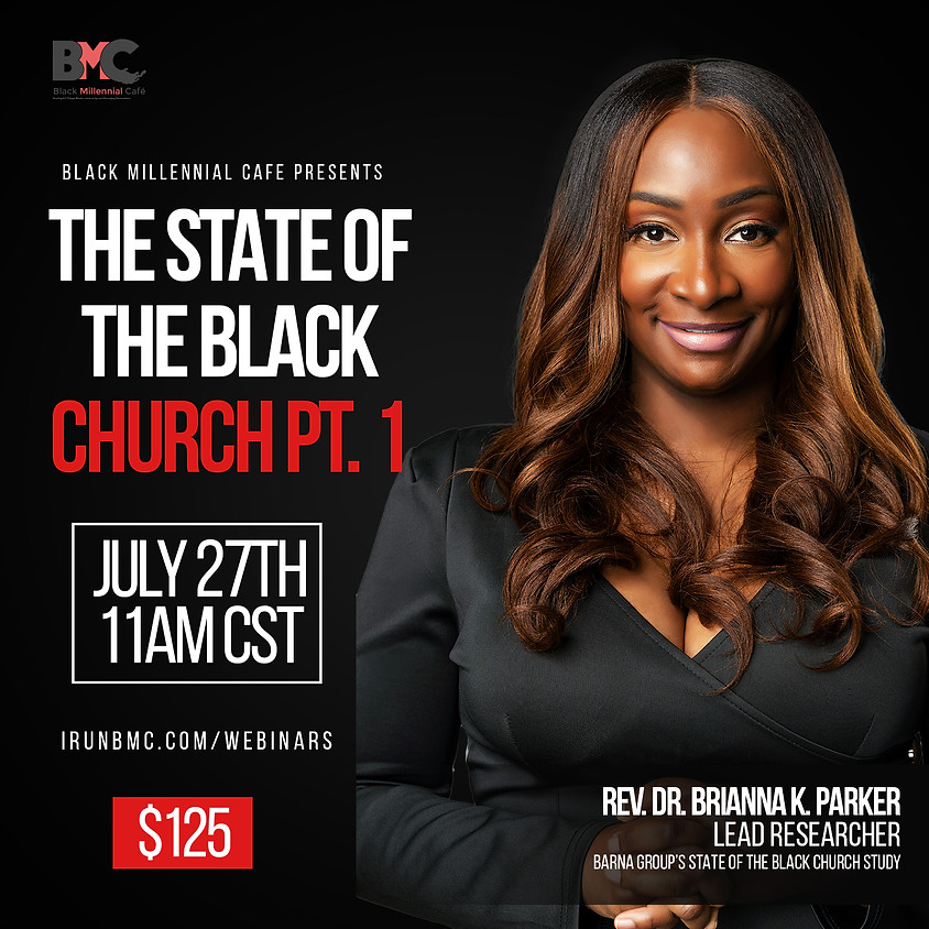 State of the Black Church WEBINAR Part 2 (Congregations)