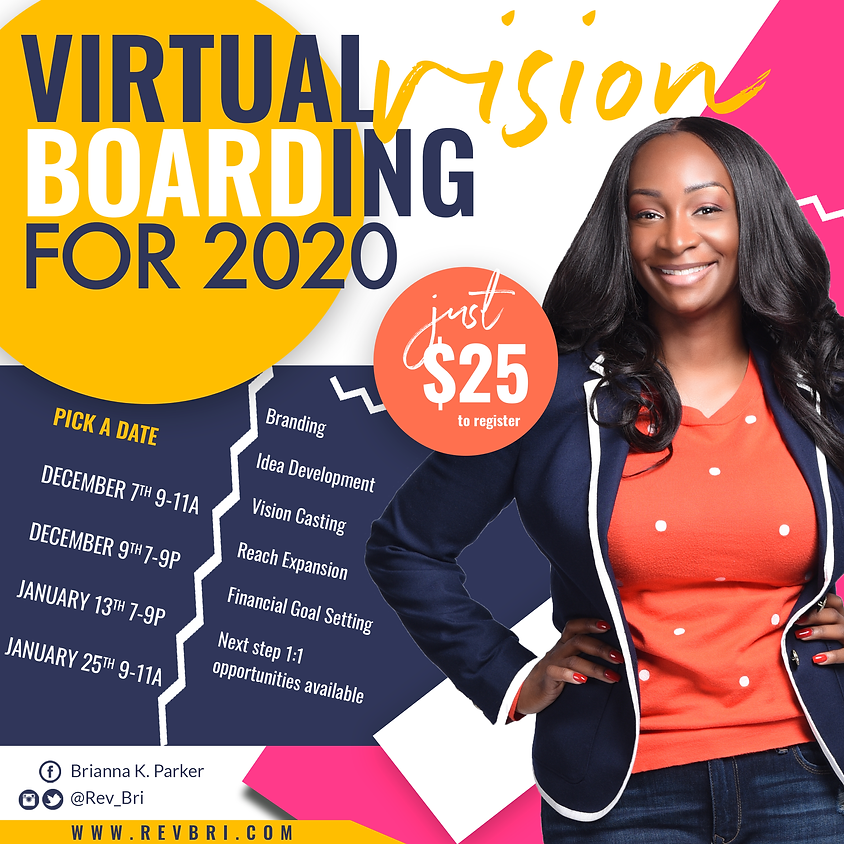 2020 Virtual Vision Boarding Sessions!