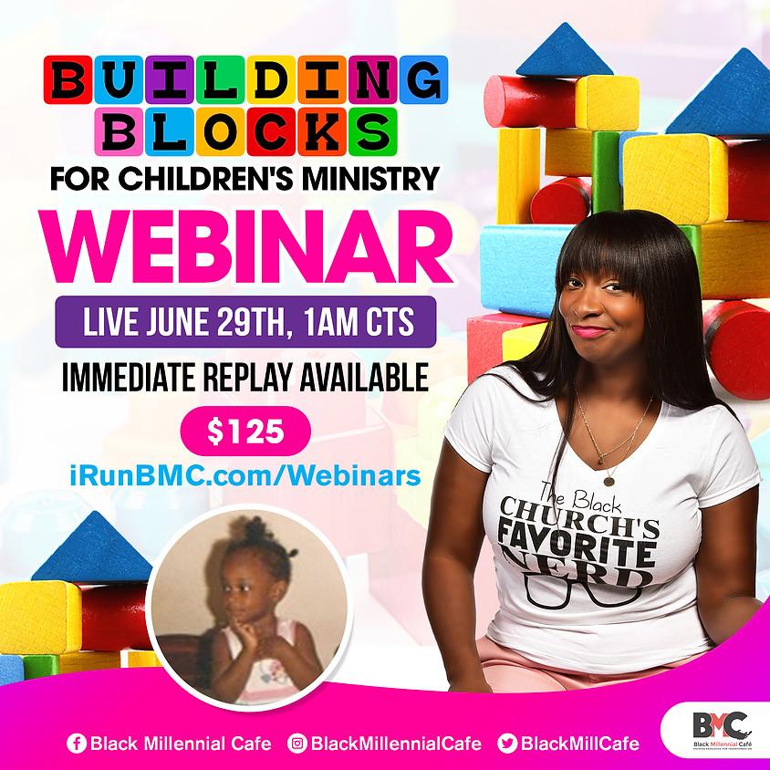 Building Blocks for Children's Ministry