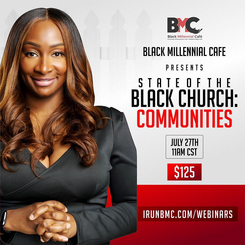 State of the Black Church WEBINAR Part 1 (Community)