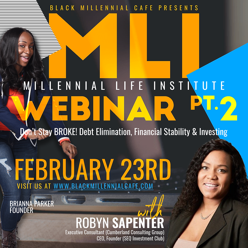 FREE Millennial Life Institute: Adulting Together  Part 2