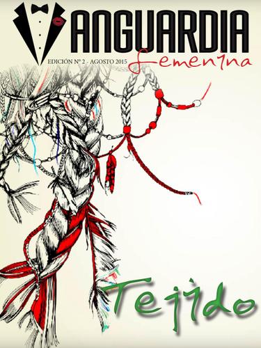 """Edición #2 """"Tejido"""""""