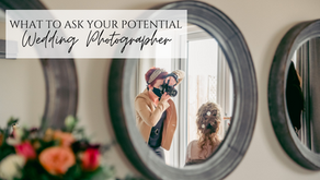 What to Ask Your Potential Wedding Photographer.