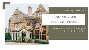 How to Book Your Wedding Venue - Flore House