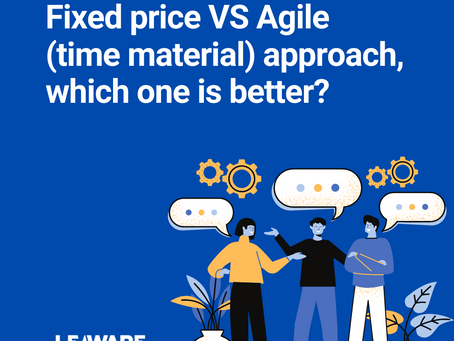 Fixed price VS Agile (time material) approach, which one is better?