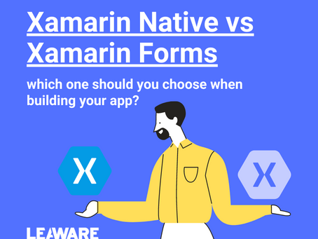 Xamarin Native vs Xamarin.Forms, which one should you choose when building your app?