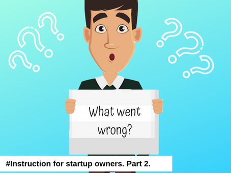 Instruction for Startup owner. Part 2