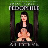 How to Kill a Pedophile