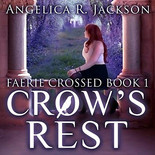 Crows Rest, Faerie Crossed Book 1