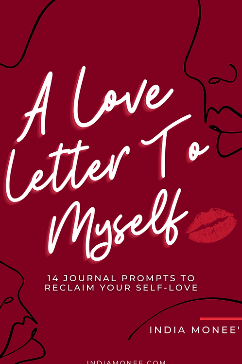 A Love Letter To Myself