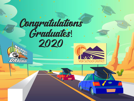 Tucson Dragway Hosts Vail School Districts Graduation Parades!