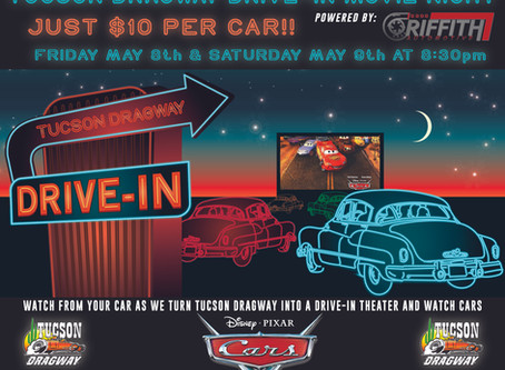 Tucson Dragway Drive-In Theater Night!