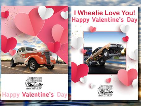 Tucson Dragway Digital Valentine's