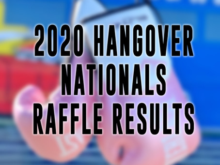 2020 Hangover Nationals Raffle Results