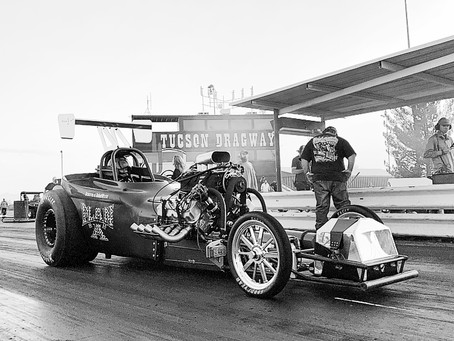Tucson Dragway Reunion and Team Race Weekend!