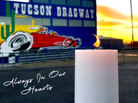 Tucson Dragway Salutes COVID-19 Victims