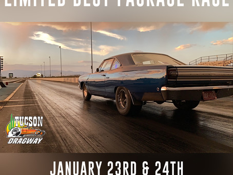 Tucson Dragway Hosts Limited Best Package Race!