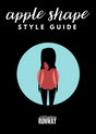 All You Need to Style Your Apple Shape