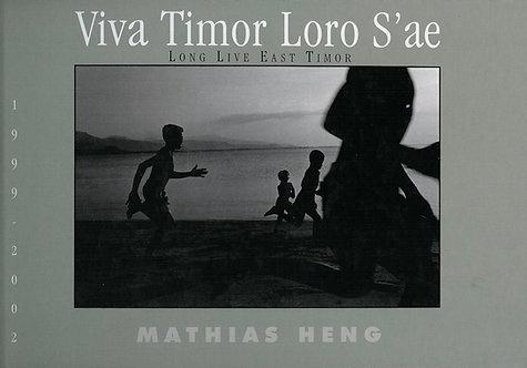 Viva Timor Loro S'ae (Long Live East Timor)