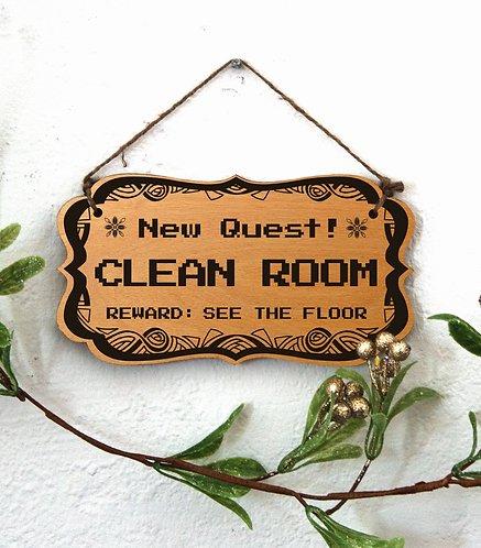 """""""New Quest: Clean Room"""" sign"""