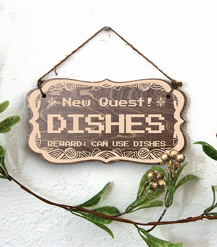 """""""New Quest: Dishes"""" sign"""
