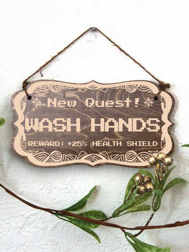 New Quest: Wash Hands
