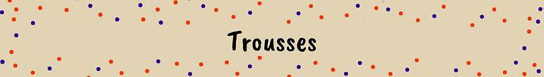 Trousses.png