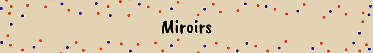 Miroirs.png